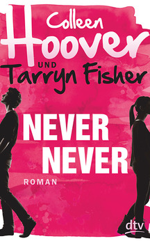 Colleen Hoover,  Tarryn Fisher  - Never Never
